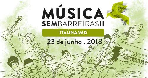 """""""Música sem Barreiras 2"""" chega à Itaúna no próximo sábado; confira"""